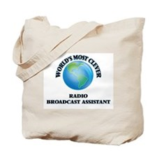 World's Most Clever Radio Broadcast Assis Tote Bag
