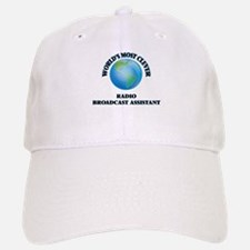 World's Most Clever Radio Broadcast Assistant Baseball Baseball Cap