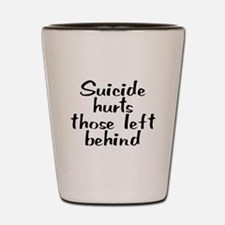 Suicide hurts - Shot Glass