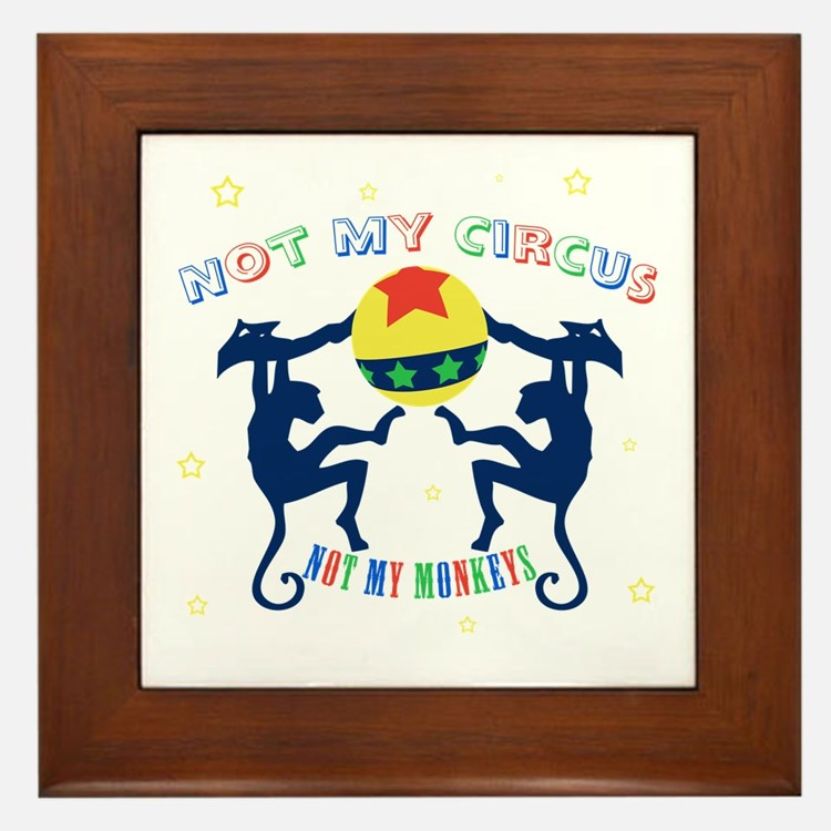 Not My Circus Framed Tile