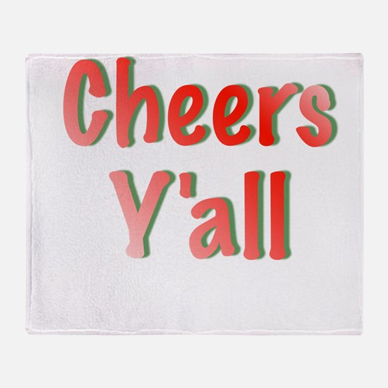 Cheers Y'all Throw Blanket