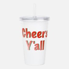 Cheers Y'all Acrylic Double-wall Tumbler