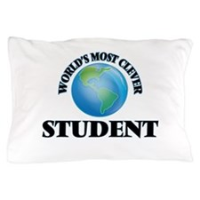 World's Most Clever Student Pillow Case