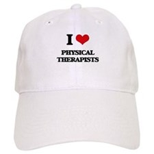 I Love Physical Therapists Baseball Cap