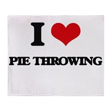 I Love Pie Throwing Throw Blanket