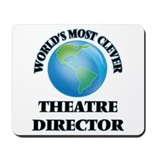 World's Most Clever Theatre Director Mousepad
