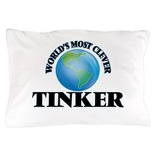 World's Most Clever Tinker Pillow Case