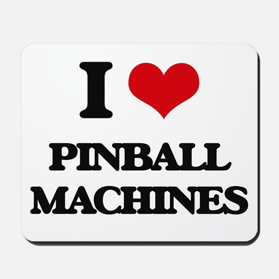 I Love Pinball Machines Mousepad