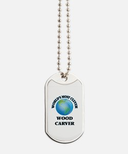 World's Most Clever Wood Carver Dog Tags