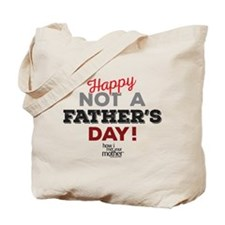 HIMYM Father's Day Tote Bag