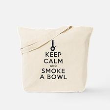 Keep Calm and Smoke a Bowl art Tote Bag