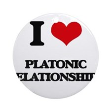 I Love Platonic Relationships Ornament (Round)