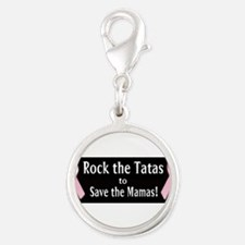 Rock the Tatas to Save the Mamas Charms