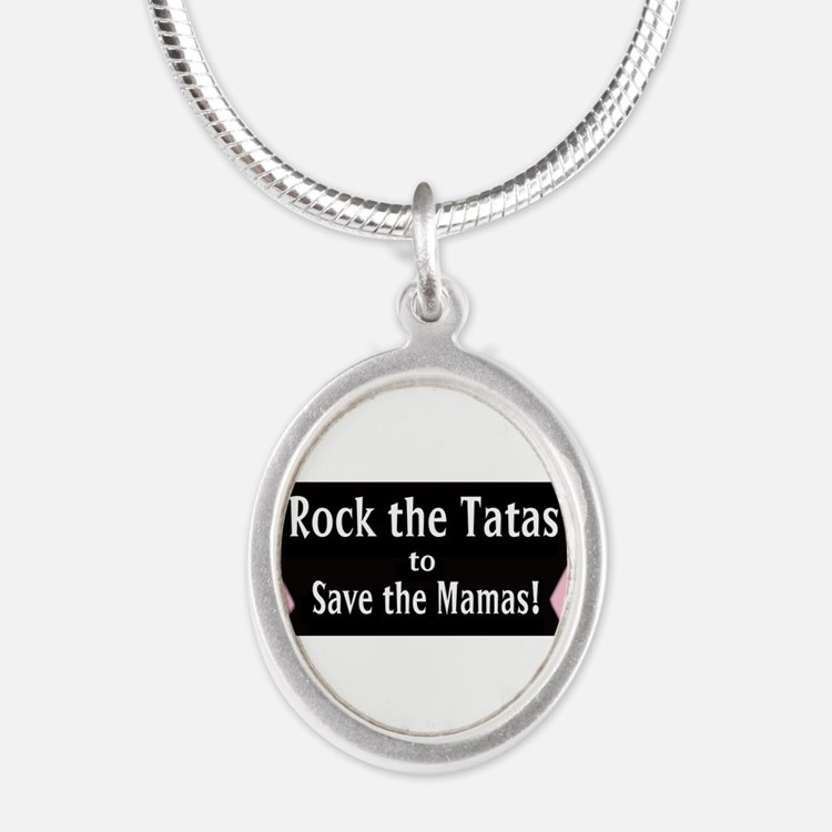 Rock the Tatas to Save the Mamas Necklaces
