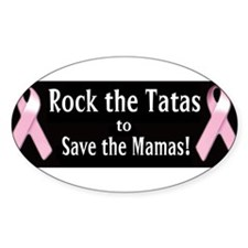 Rock the Tatas to Save the Mamas Decal