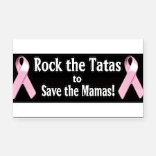 Rock the Tatas to Save the Mamas Rectangle Car Mag
