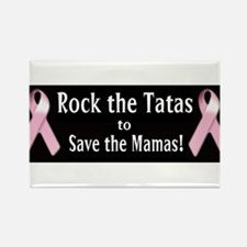 Rock the Tatas to Save the Mamas Magnets