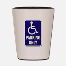 Parking Only - Sign without Text Shot Glass