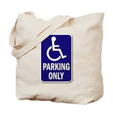 Parking Only - Sign without Text Tote Bag