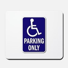 Parking Only - Sign Without Text Mousepad
