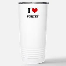 I Love Poetry Stainless Steel Travel Mug