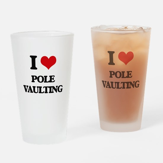 I Love Pole Vaulting Drinking Glass