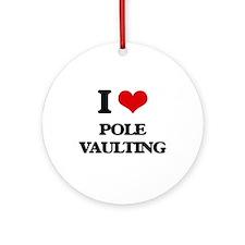 I Love Pole Vaulting Ornament (Round)