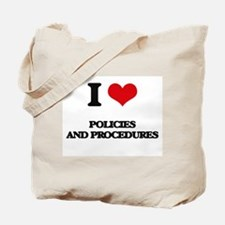 I Love Policies And Procedures Tote Bag