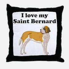 I Love My Saint Bernard Throw Pillow