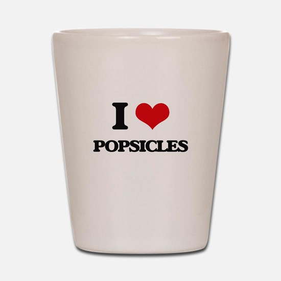 I Love Popsicles Shot Glass