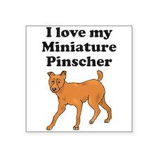 I Love My Miniature Pinscher Sticker