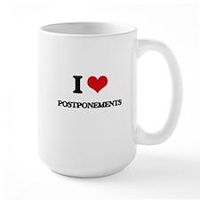 I Love Postponements Mugs