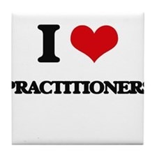 I Love Practitioners Tile Coaster