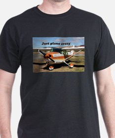 Just plane crazy: Cessna Skyhawk T-Shirt