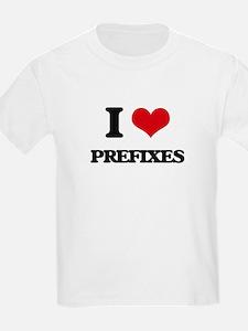 I Love Prefixes T-Shirt