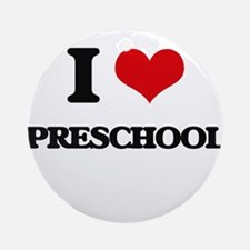 I Love Preschool Ornament (Round)