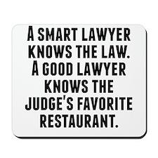 A Good Lawyer Mousepad