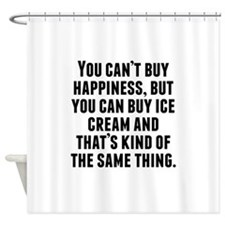 You Can Buy Ice Cream Shower Curtain