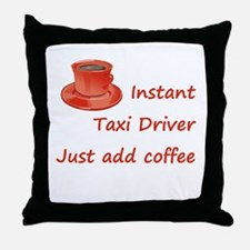 Instant Taxi Driver Throw Pillow