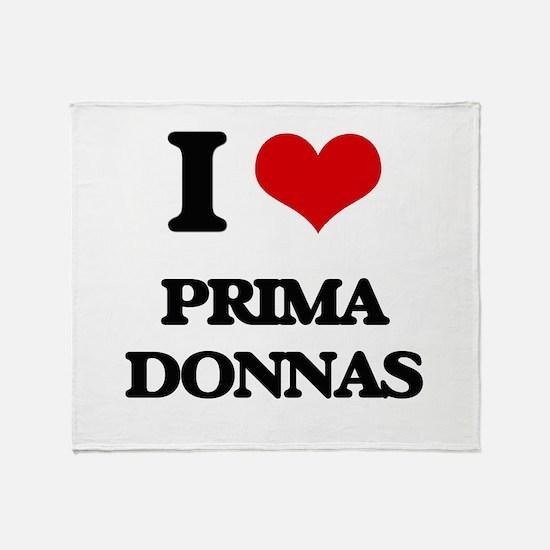 I Love Prima Donnas Throw Blanket