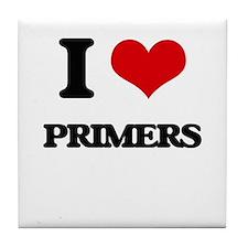 I Love Primers Tile Coaster