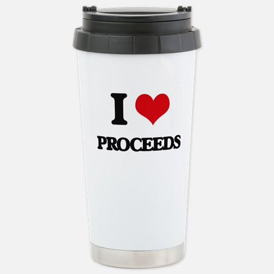 I Love Proceeds Stainless Steel Travel Mug