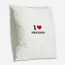 I Love Processes Burlap Throw Pillow