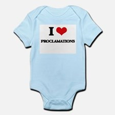 I Love Proclamations Body Suit