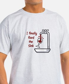 I FINALLY FIXED THE SINK T-Shirt