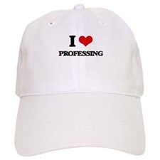 I Love Professing Baseball Cap