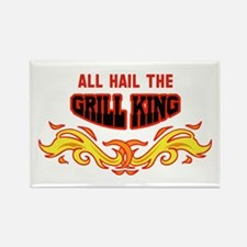 ALL HAIL THE GRILL KING Magnets
