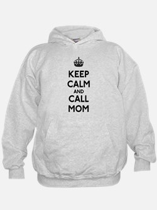 Keep Calm and Call Mom Hoodie
