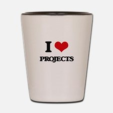 I Love Projects Shot Glass