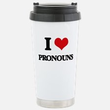 I Love Pronouns Travel Mug